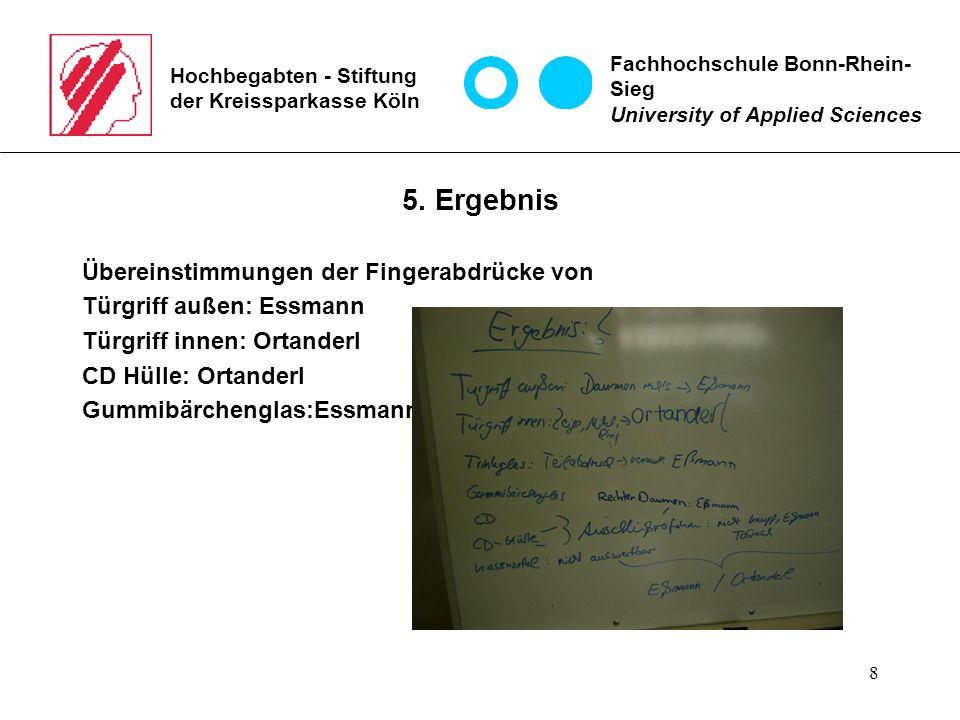 8 Hochbegabten - Stiftung der Kreissparkasse Köln 5.