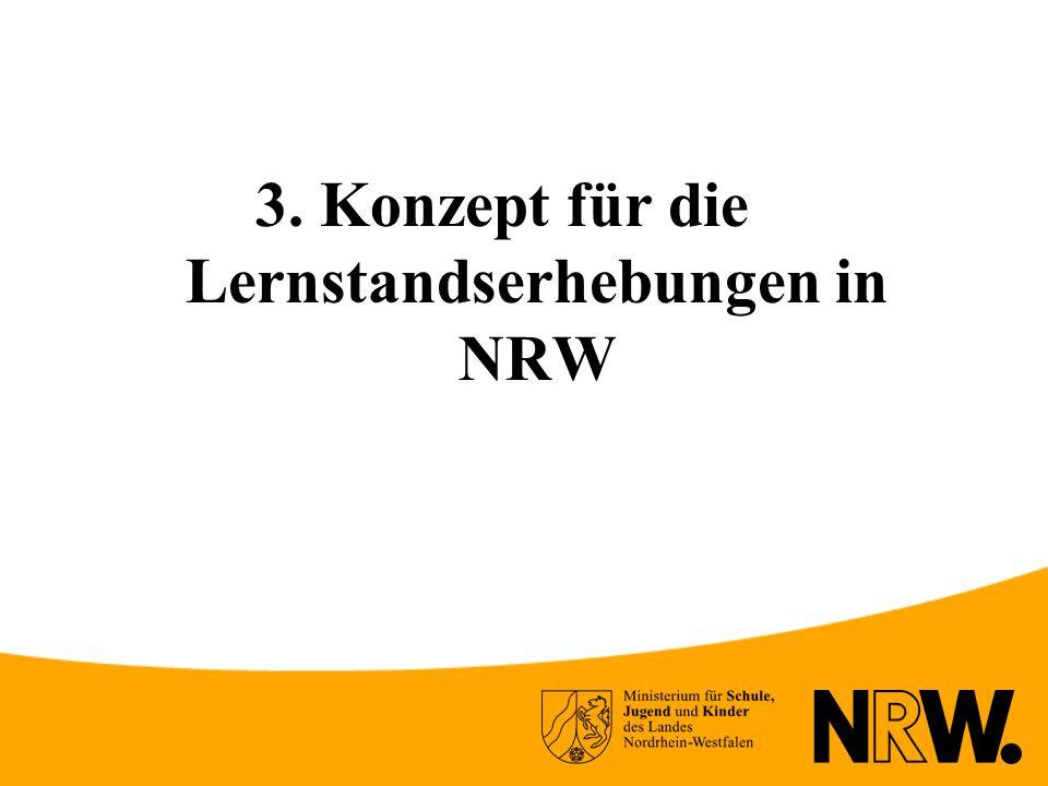 3. Konzept für die Lernstandserhebungen in NRW