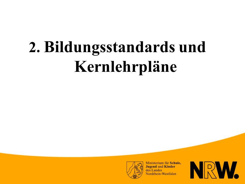 2. Bildungsstandards und Kernlehrpläne