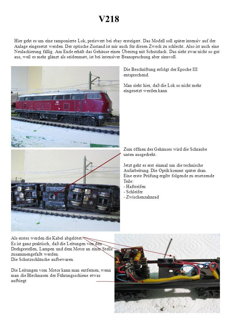 V218 Hier geht es um eine ramponierte Lok, preiswert bei ebay ersteigert.