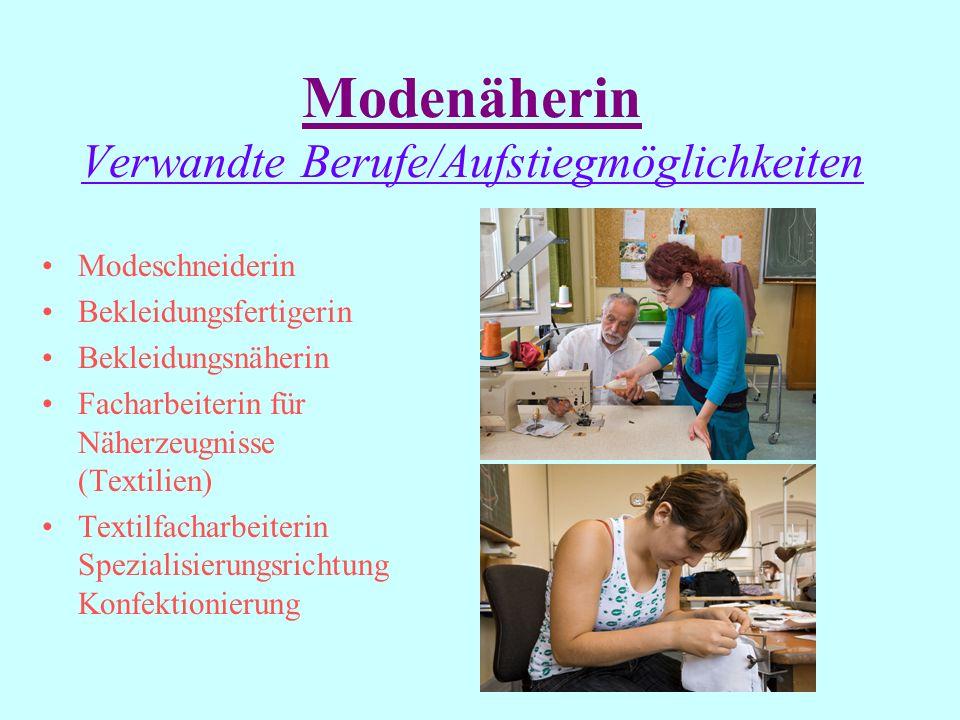 Modenäherin Interessen und Fähigkeiten Fähigkeiten: Räumliche Vorstellungsvermögen Finger- und Handgeschick Auge-Hand-Koordination Handwerkliches Gesc