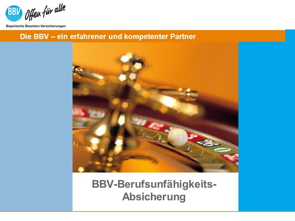 © Bayerische Beamten Versicherungen / Abteilung Marketing BBV-Berufsunfähigkeits-Absicherung 3 Die Produkt-Highlights der BBV Pluspunkte im BU-Bereich Kurze Wege in der Risikoprüfung Leistungs- UND Beitragsdynamik Sparausfall (Provisionsausfall) Versicherung Ausgezeichnete Courtagen Ab sofort: Höhere Untersuchungsgrenzen Selbstständige BU/ EU-Tarife (sowie BUZ/EUZ) Top Rating bei Morgen und Morgen und Franke und Bornberg Basis BU mit DU Klausel günstige Prämien