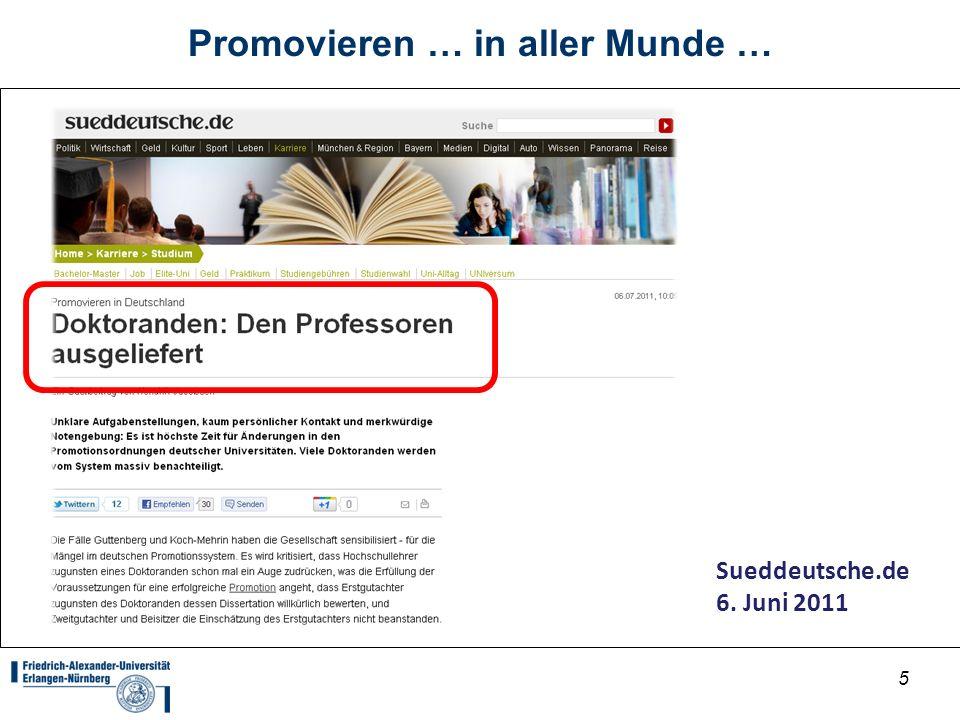 5 Promovieren … in aller Munde … Sueddeutsche.de 6. Juni 2011