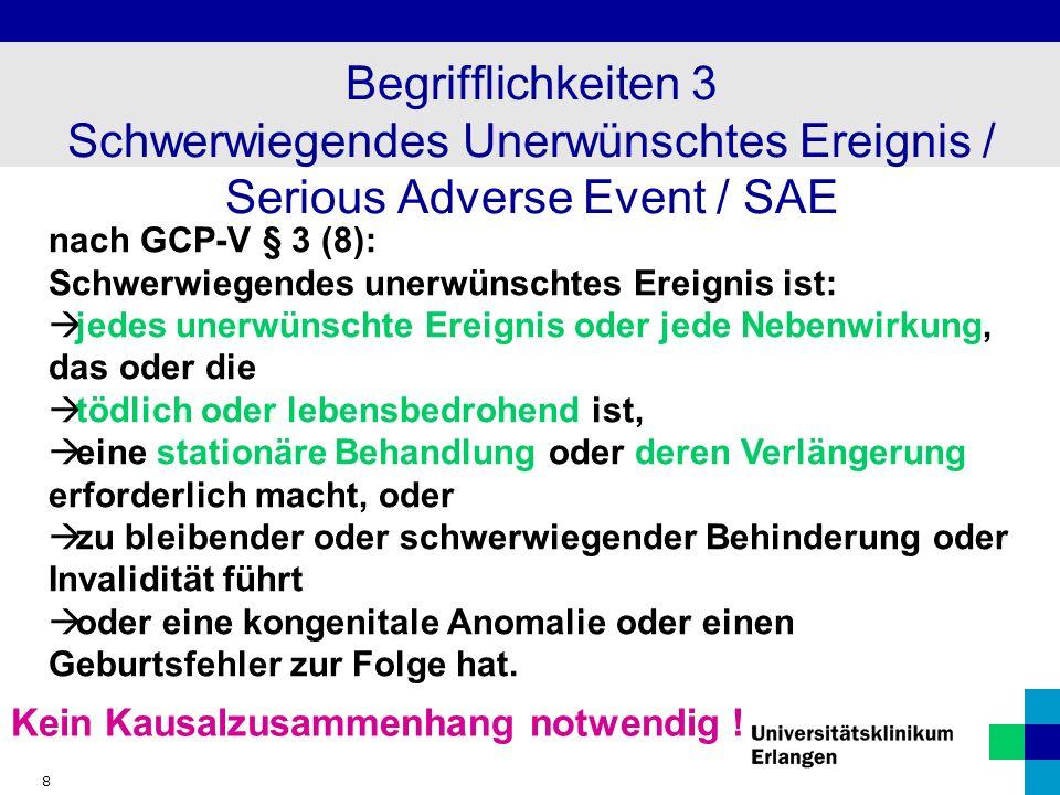 19 SUSAR - Weiterleitung an alle Prüfzentren Ethikkommissionen BfArM Überprüfung des Nutzen-Risiko-Verhältnisses