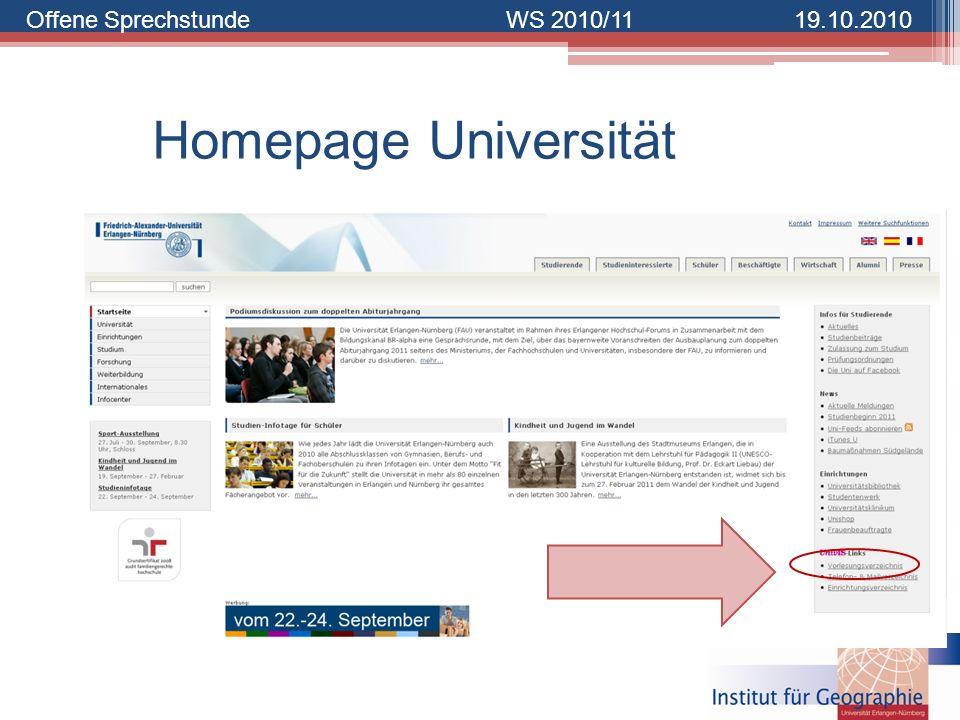 Offene SprechstundeWS 2010/1119.10.2010 Homepage Universität
