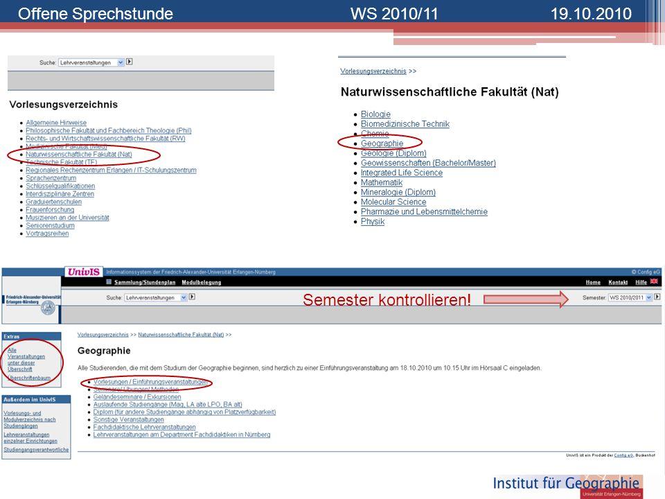 Offene SprechstundeWS 2010/1119.10.2010 Semester kontrollieren!