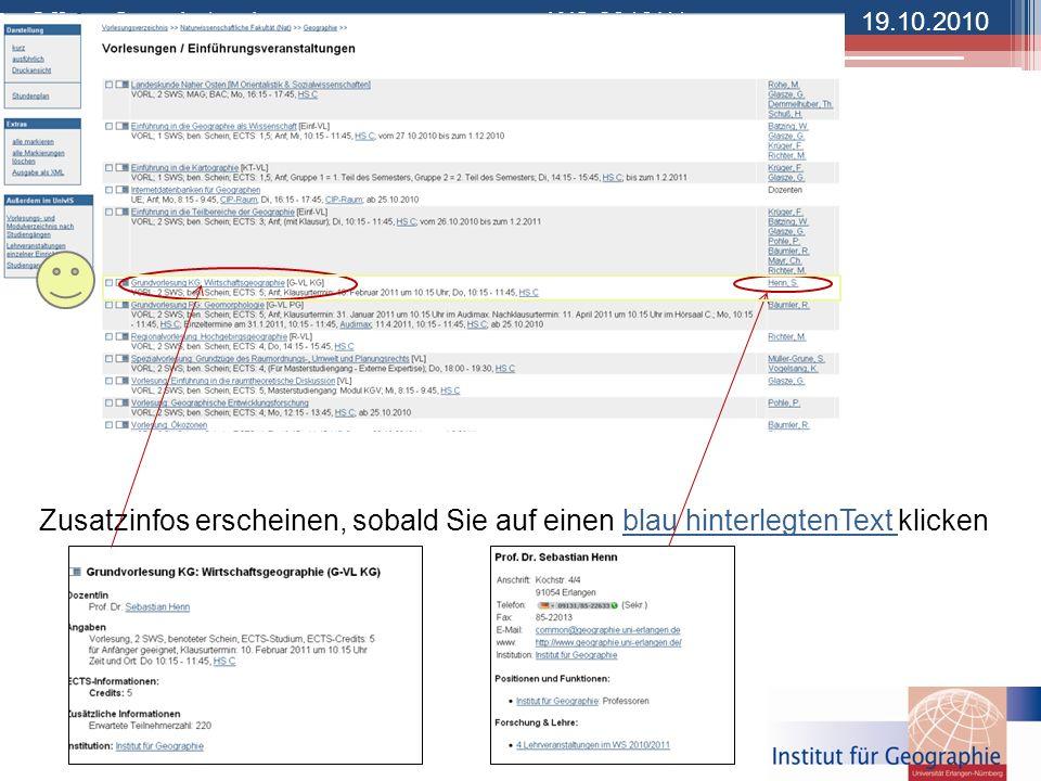 Offene SprechstundeWS 2010/1119.10.2010 Zusatzinfos erscheinen, sobald Sie auf einen blau hinterlegtenText klicken