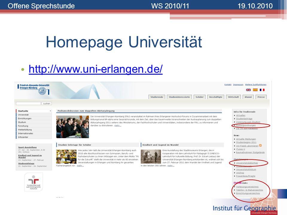 Offene SprechstundeWS 2010/1119.10.2010 Homepage Universität http://www.uni-erlangen.de/