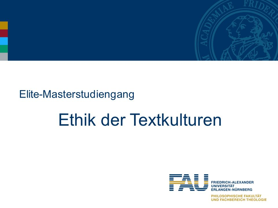 Elite-Masterstudiengang Ethik der Textkulturen
