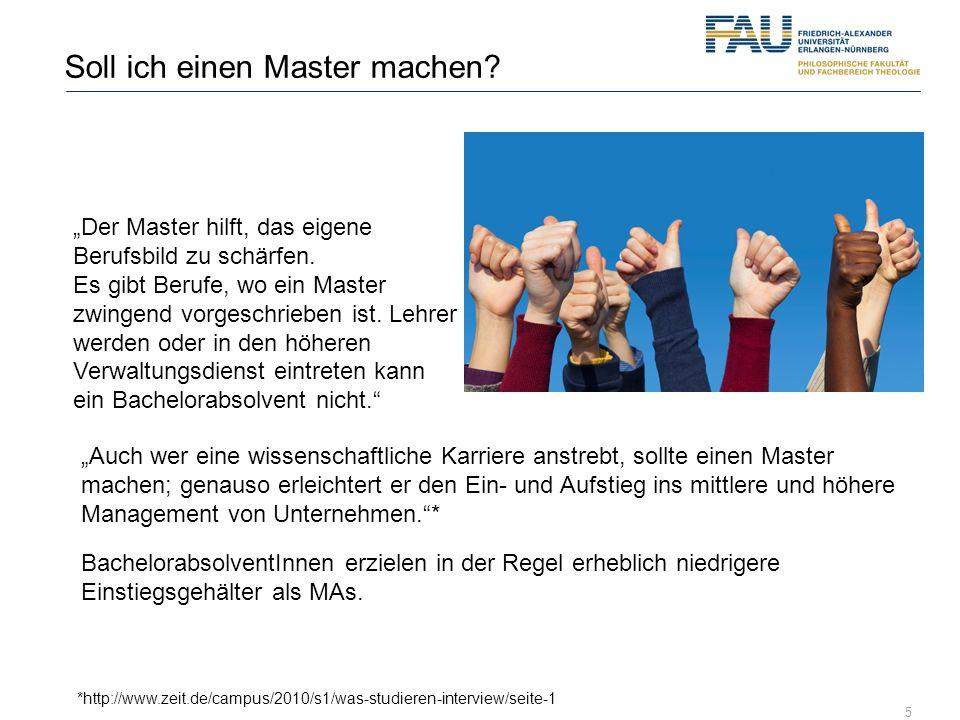 5 Soll ich einen Master machen? Der Master hilft, das eigene Berufsbild zu schärfen. Es gibt Berufe, wo ein Master zwingend vorgeschrieben ist. Lehrer
