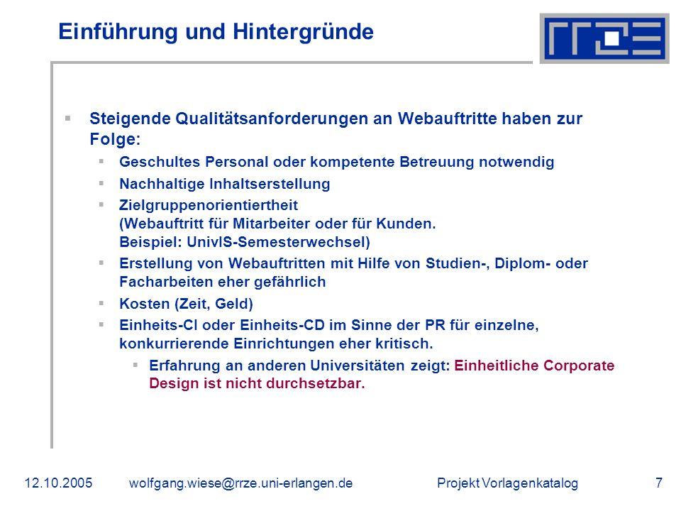 Projekt Vorlagenkatalog12.10.2005wolfgang.wiese@rrze.uni-erlangen.de18 Vertiefung: Hintergründe Kosten