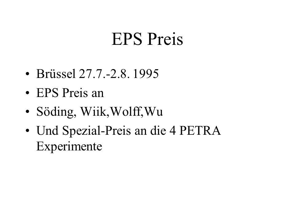 EPS Preis Brüssel 27.7.-2.8. 1995 EPS Preis an Söding, Wiik,Wolff,Wu Und Spezial-Preis an die 4 PETRA Experimente