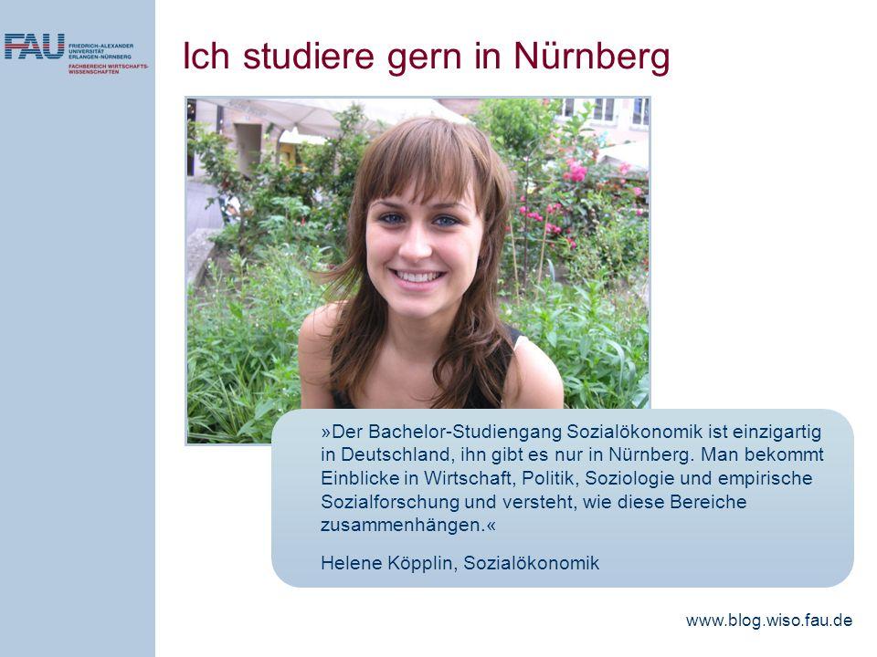 »Der Bachelor-Studiengang Sozialökonomik ist einzigartig in Deutschland, ihn gibt es nur in Nürnberg. Man bekommt Einblicke in Wirtschaft, Politik, So