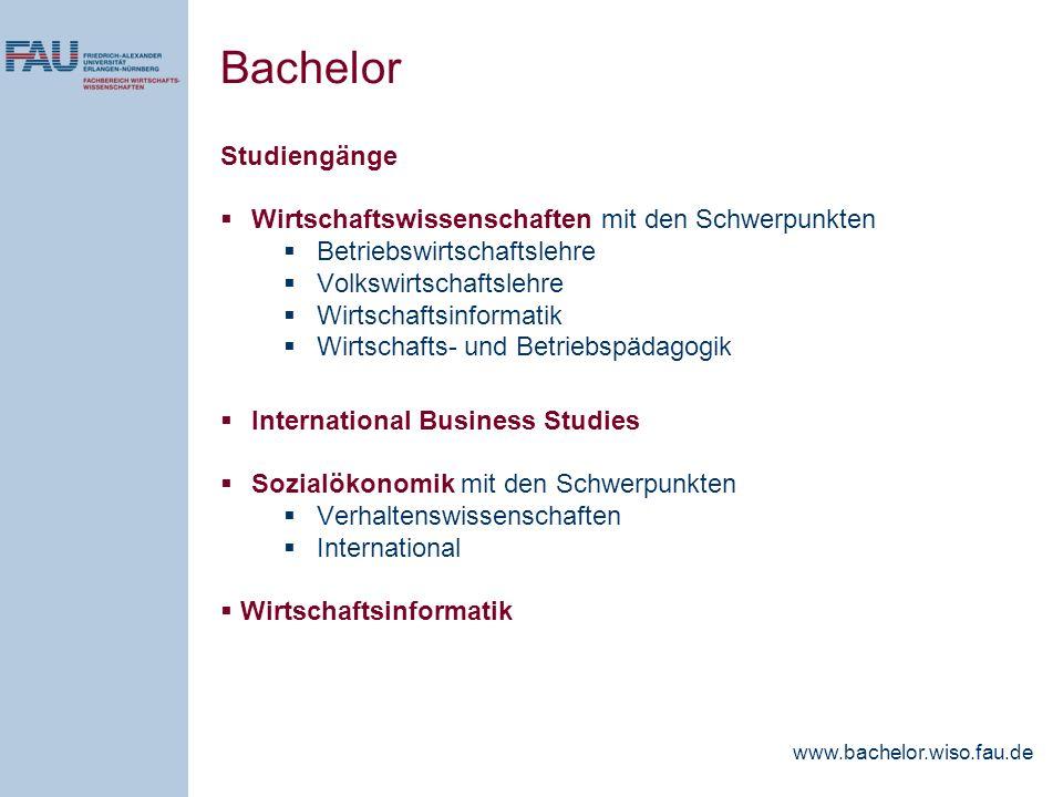 Studiengänge Wirtschaftswissenschaften mit den Schwerpunkten Betriebswirtschaftslehre Volkswirtschaftslehre Wirtschaftsinformatik Wirtschafts- und Bet