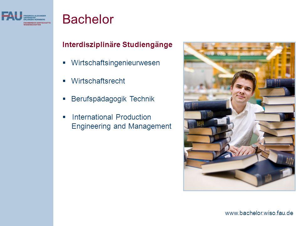 Interdisziplinäre Studiengänge Wirtschaftsingenieurwesen Wirtschaftsrecht Berufspädagogik Technik International Production Engineering and Management