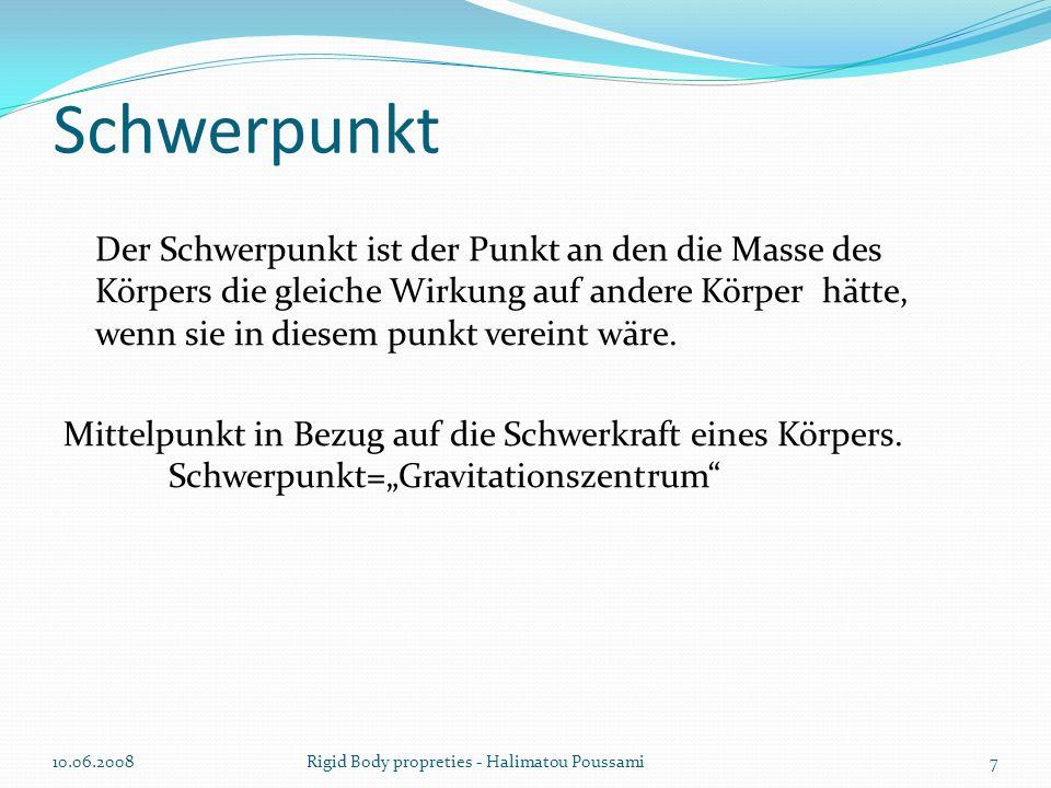 Berechnung von Trägheitsmoment 10.06.200818Rigid Body propreties - Halimatou Poussami