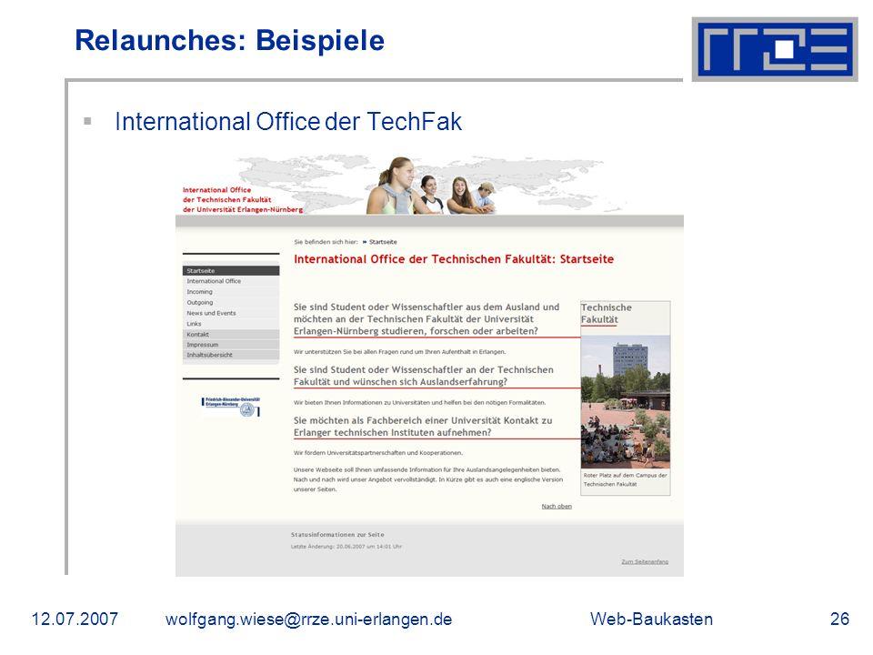 Web-Baukasten12.07.2007wolfgang.wiese@rrze.uni-erlangen.de26 International Office der TechFak Relaunches: Beispiele