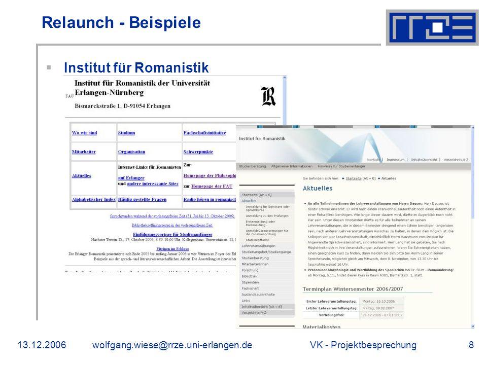 VK - Projektbesprechung13.12.2006wolfgang.wiese@rrze.uni-erlangen.de8 Relaunch - Beispiele Institut für Romanistik