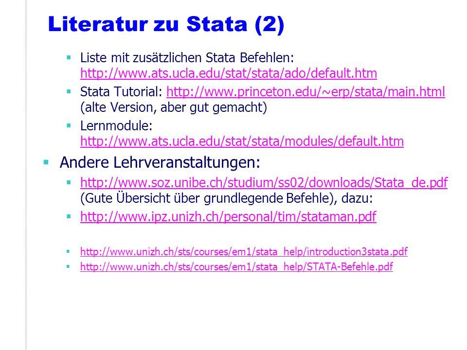 Syntax der Befehle in Stata (1) An erster Stelle steht der Name des Befehls, der nachfolgend durch verschiedene obligatorische oder nicht-obligatorische Elemente ergänzt wird nicht-obligatorische Elemente sind in eckigen Klammern angezeigt Zum Beispiel: count [if] [in] (zählt die im Datensatz befindlichen Beobachtungen) summarize [varlist] [if] [in] [weight] [, options] (gibt deskriptive Statistiken aus) tabulate varname [if] [in] [weight] [, options] (gibt Häufigkeitstabellen von Merkmalsausprägungen aus) Der unterstrichene Teil des Befehls reicht Stata zur Identifizierung.