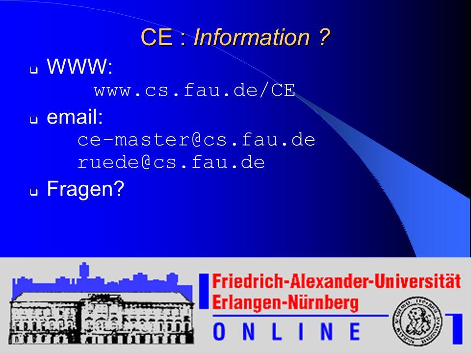08/02/2014ENB-CE24 Prof. Dr. Ulrich Rüde Lehrstuhl für Systemsimulation Universität Erlangen-Nürnberg CE : Information ? WWW: www.cs.fau.de/CE email: