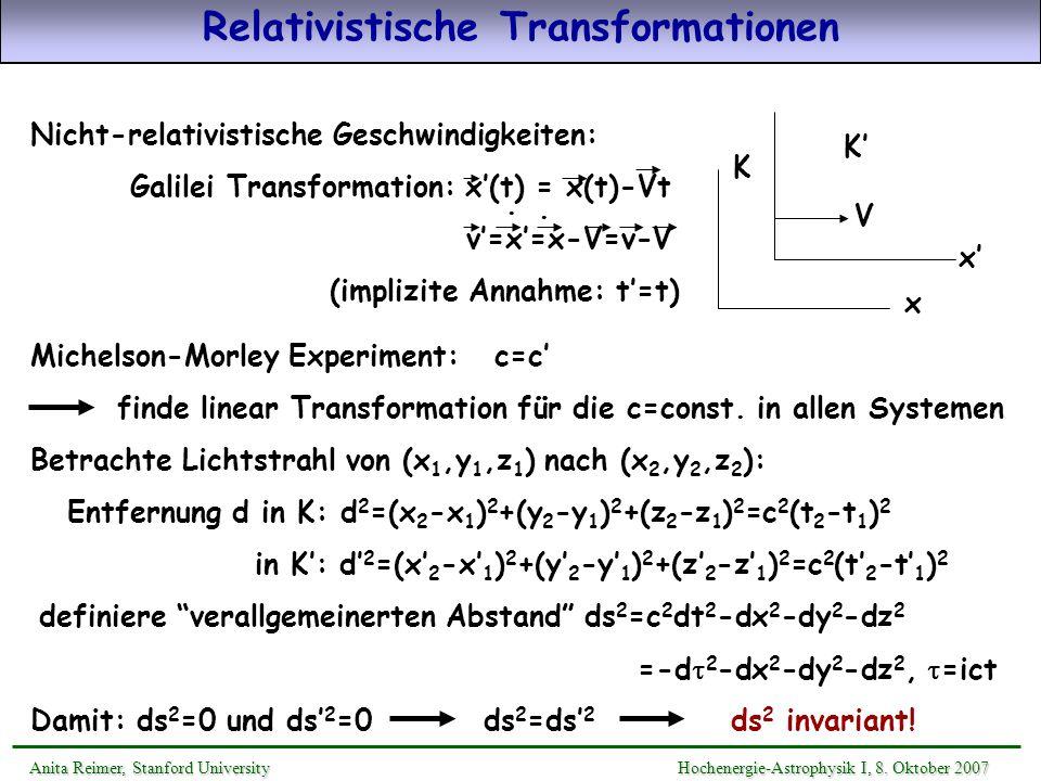 Relativistische Transformationen Nicht-relativistische Geschwindigkeiten: Galilei Transformation: x(t) = x(t)-Vt v=x=x-V=v-V (implizite Annahme: t=t).