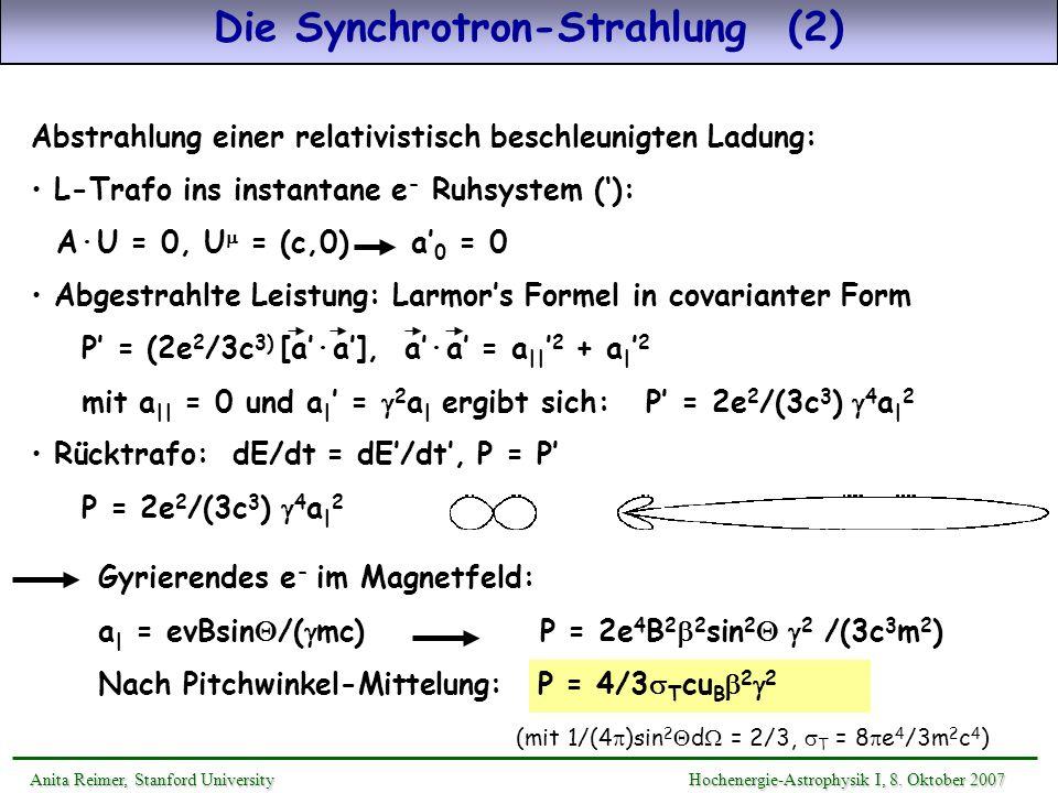 Anita Reimer, Stanford UniversityHochenergie-Astrophysik I, 8. Oktober 2007 Anita Reimer, Stanford University Hochenergie-Astrophysik I, 8. Oktober 20