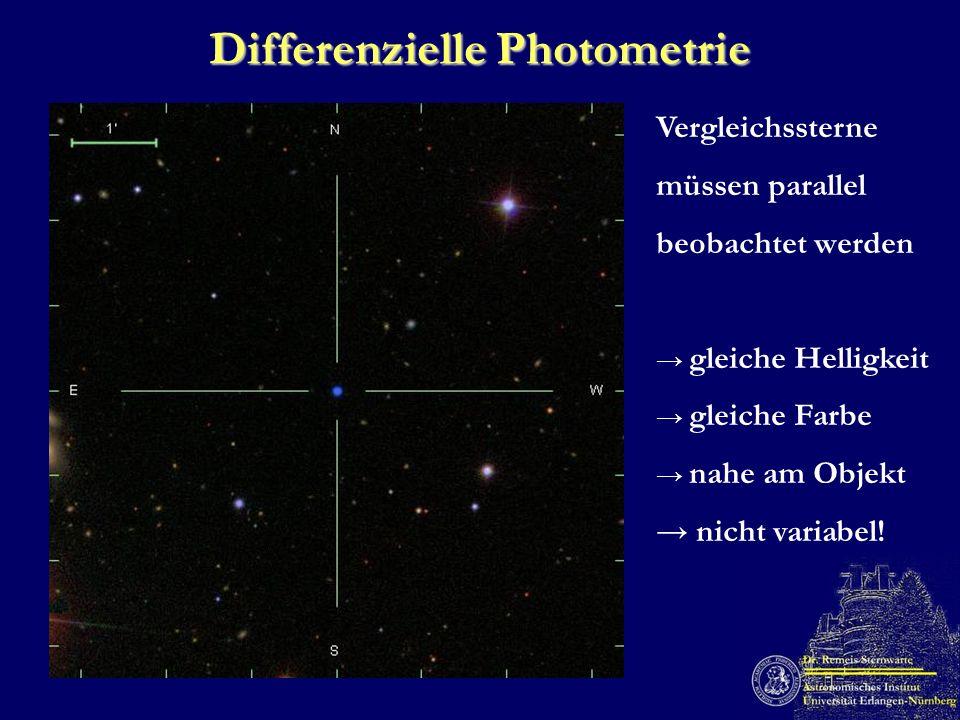 Differenzielle Photometrie Vergleichssterne müssen parallel beobachtet werden gleiche Helligkeit gleiche Farbe nahe am Objekt nicht variabel!