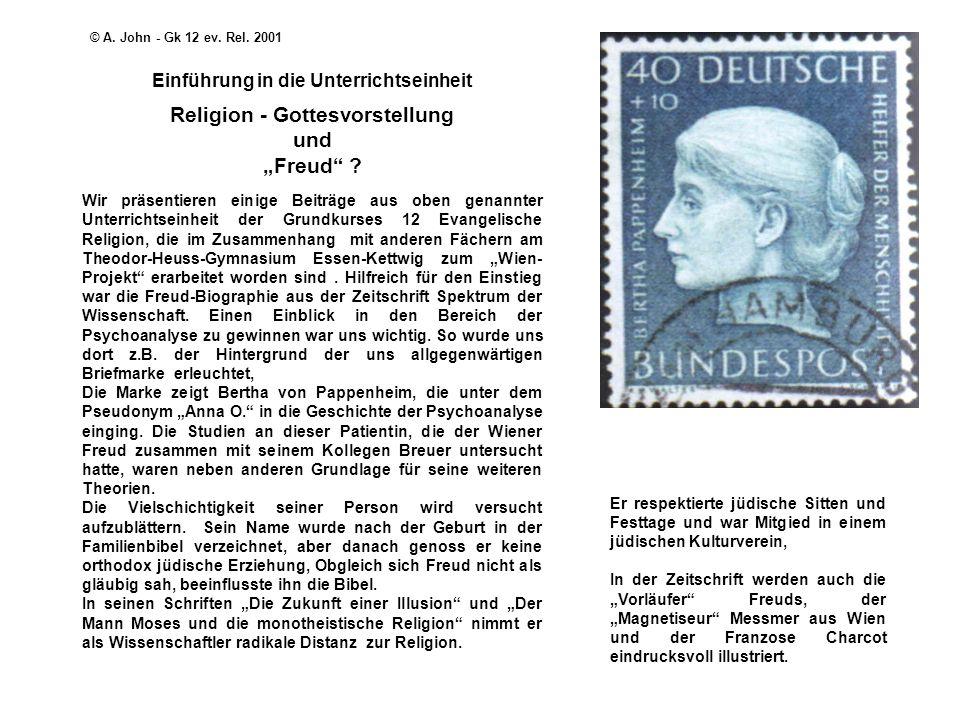 Einführung in die Unterrichtseinheit Religion - Gottesvorstellung und Freud ? Wir präsentieren einige Beiträge aus oben genannter Unterrichtseinheit d