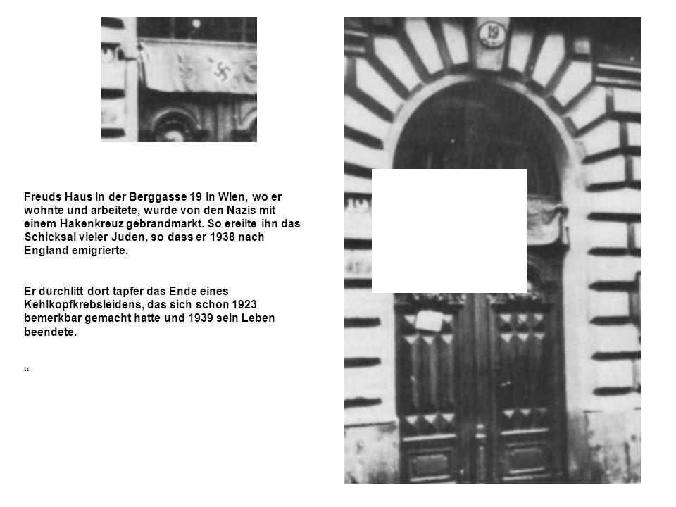Freuds Haus in der Berggasse 19 in Wien, wo er wohnte und arbeitete, wurde von den Nazis mit einem Hakenkreuz gebrandmarkt. So ereilte ihn das Schicks