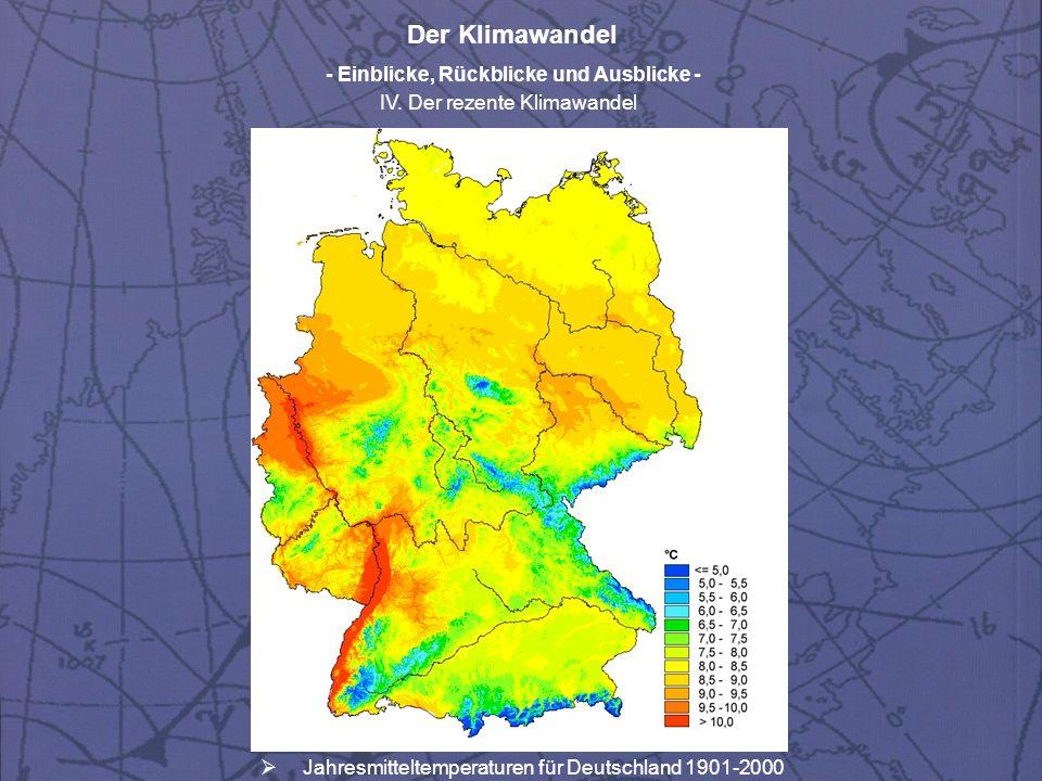 Der Klimawandel - Einblicke, Rückblicke und Ausblicke - IV. Der rezente Klimawandel Jahresmitteltemperaturen für Deutschland 1901-2000