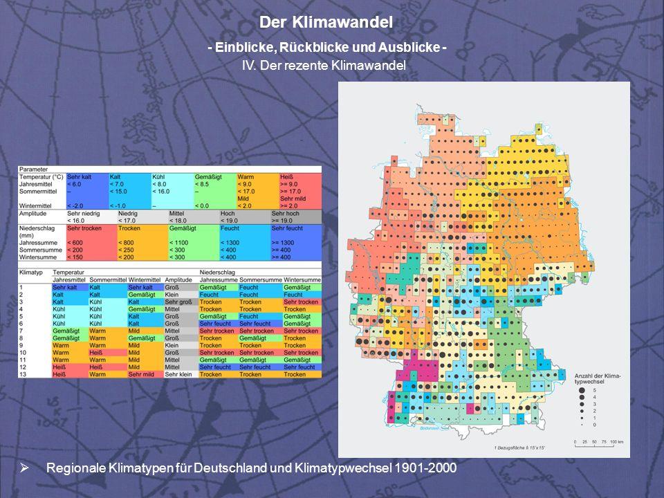 Der Klimawandel - Einblicke, Rückblicke und Ausblicke - IV. Der rezente Klimawandel Regionale Klimatypen für Deutschland und Klimatypwechsel 1901-2000