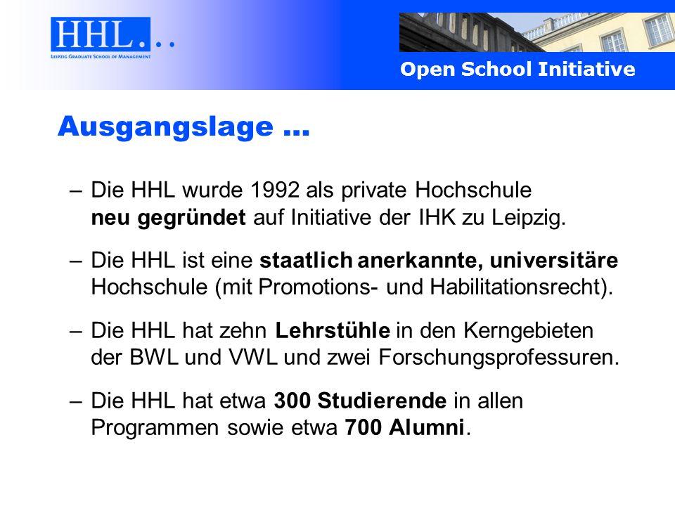 Open School Initiative Kommunikation und Verstetigung Die HHL Open School Initiative ist strategisch als Instrument der Verstetigung der bereits erfolgreich gelebten HHL-Austauschprozesse konzipiert.