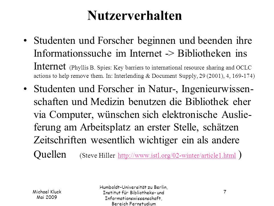 Michael Kluck Mai 2009 Humboldt-Universität zu Berlin, Institut für Bibliotheks- und Informationswissenschaft, Bereich Fernstudium 8 Generelles Verhalten von Internetnutzern bei der Suche Ein bis zwei Suchbegriffe Max.