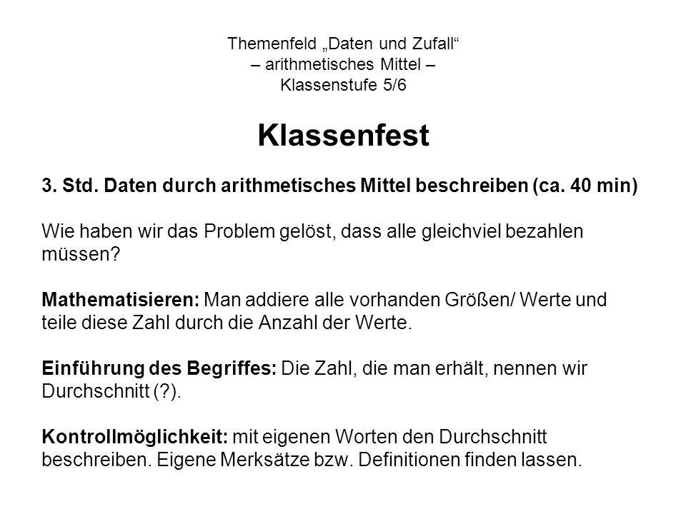 Themenfeld Daten und Zufall – arithmetisches Mittel – Klassenstufe 5/6 Klassenfest 3.