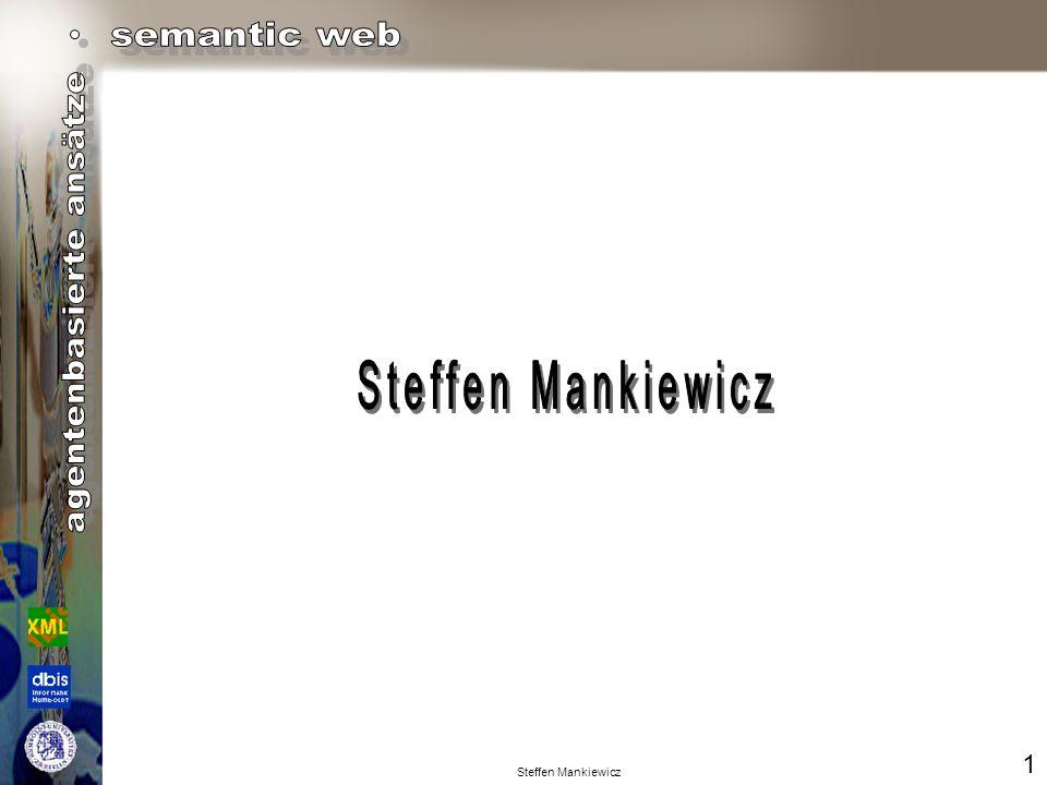 Seminar Grundlegende Aspekte des - Agentenbasierte Ansätze Semantic Web 2