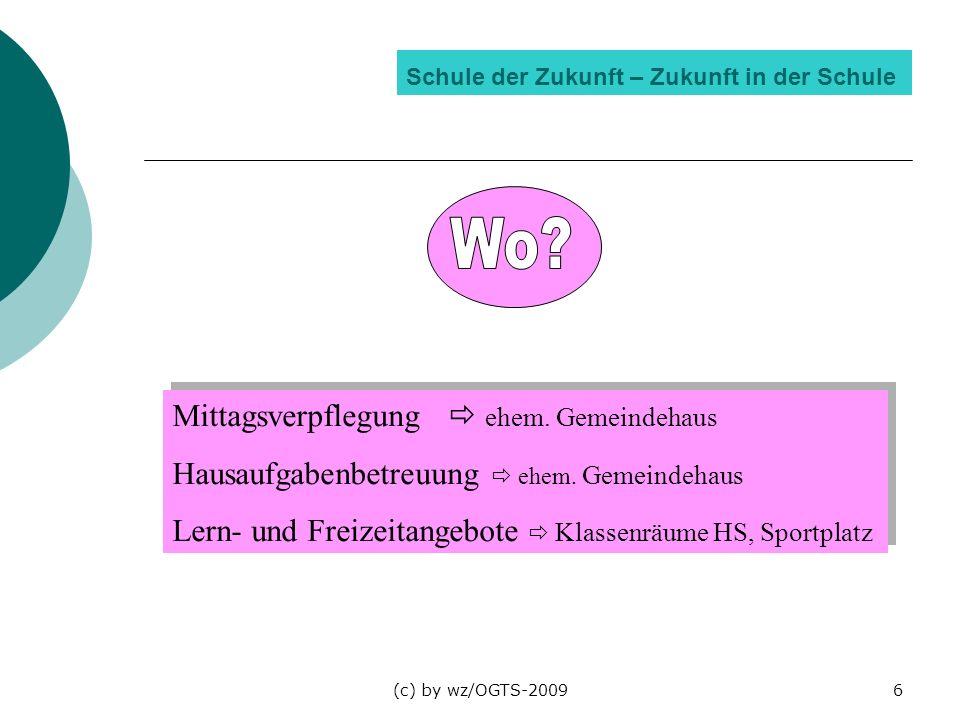 (c) by wz/OGTS-20096 Schule der Zukunft – Zukunft in der Schule Mittagsverpflegung ehem. Gemeindehaus Hausaufgabenbetreuung ehem. Gemeindehaus Lern- u