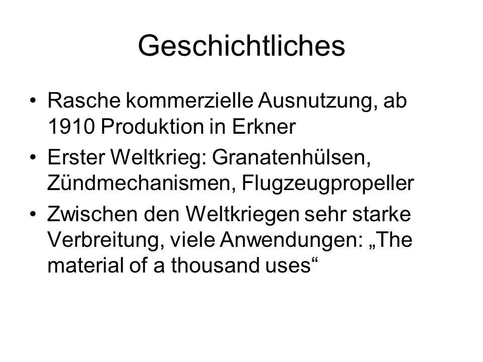 Geschichtliches Rasche kommerzielle Ausnutzung, ab 1910 Produktion in Erkner Erster Weltkrieg: Granatenhülsen, Zündmechanismen, Flugzeugpropeller Zwis