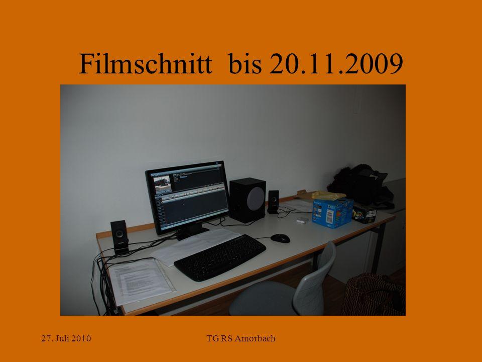27. Juli 2010TG RS Amorbach Filmschnitt bis 20.11.2009