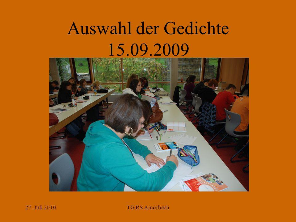 27. Juli 2010TG RS Amorbach Auswahl der Gedichte 15.09.2009