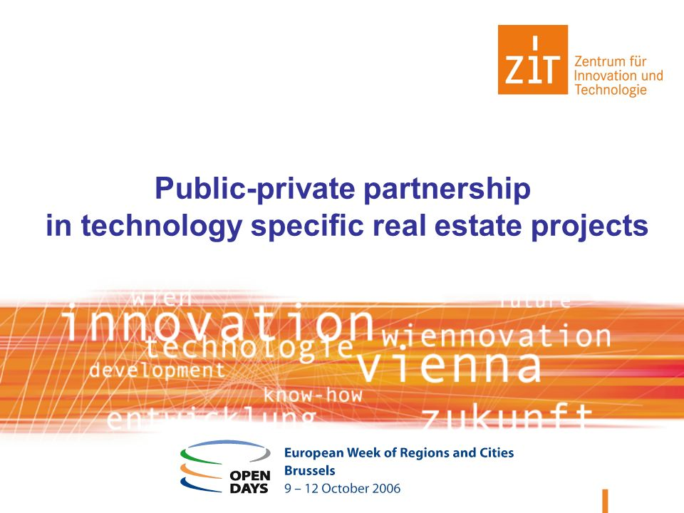 Public-private partnership in technology specific real estate projects