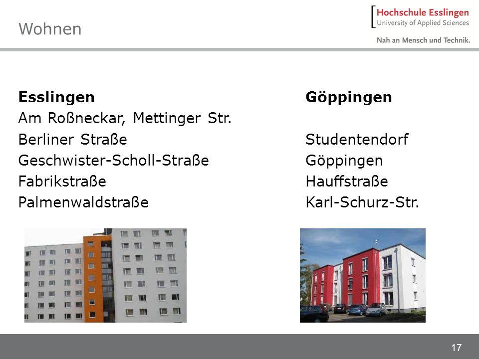 17 Esslingen Am Roßneckar, Mettinger Str. Berliner Straße Geschwister-Scholl-Straße Fabrikstraße Palmenwaldstraße Göppingen Studentendorf Göppingen Ha