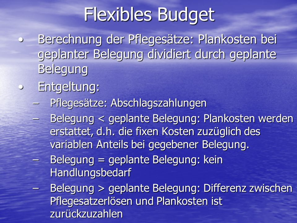 Berechnung der Pflegesätze: Plankosten bei geplanter Belegung dividiert durch geplante BelegungBerechnung der Pflegesätze: Plankosten bei geplanter Be