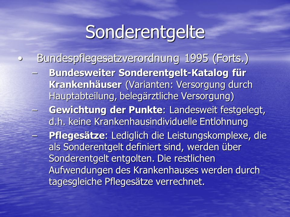Bundespflegesatzverordnung 1995 (Forts.)Bundespflegesatzverordnung 1995 (Forts.) –Bundesweiter Sonderentgelt-Katalog für Krankenhäuser (Varianten: Ver