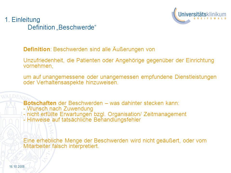 16.10.2008 4.Beschwerdemanagement am UKG Aufbau des Beschwerdemanagements 1.