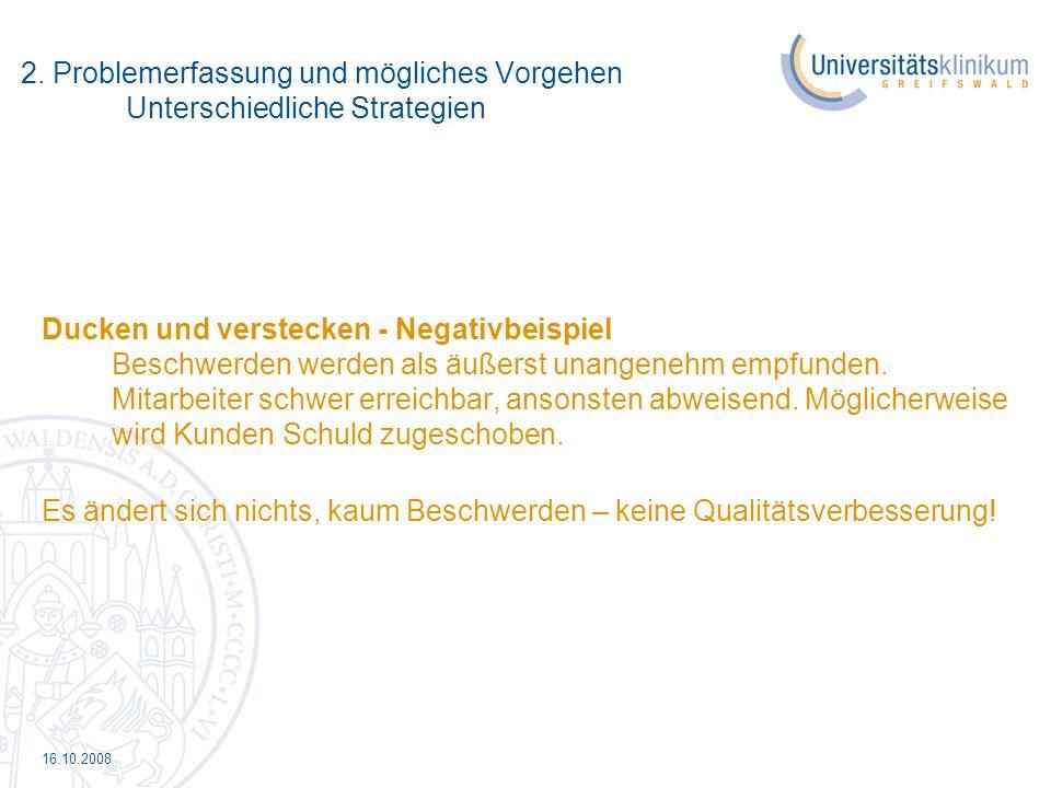 16.10.2008 3. Beschwerdemanagement im Gesundheitswesen - Einsatz in den Asklepios Kliniken Hamburg