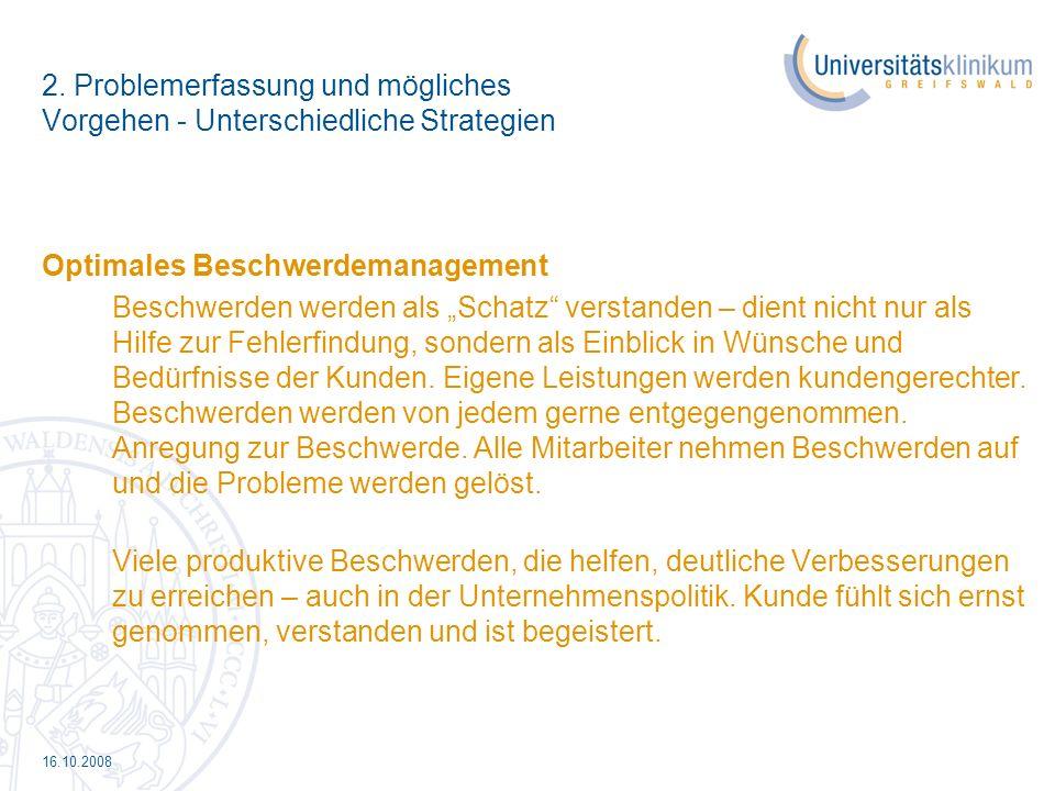 16.10.2008 So dass es eines Tages auch im Uniklinikum Greifswald heißt:……..