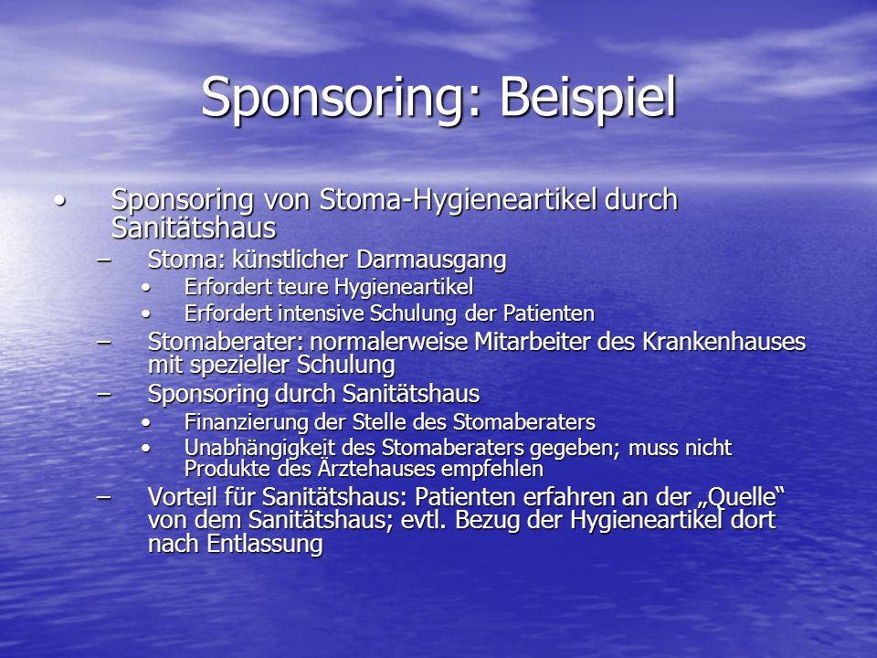 Sponsoring: Beispiel Sponsoring von Stoma-Hygieneartikel durch SanitätshausSponsoring von Stoma-Hygieneartikel durch Sanitätshaus –Stoma: künstlicher