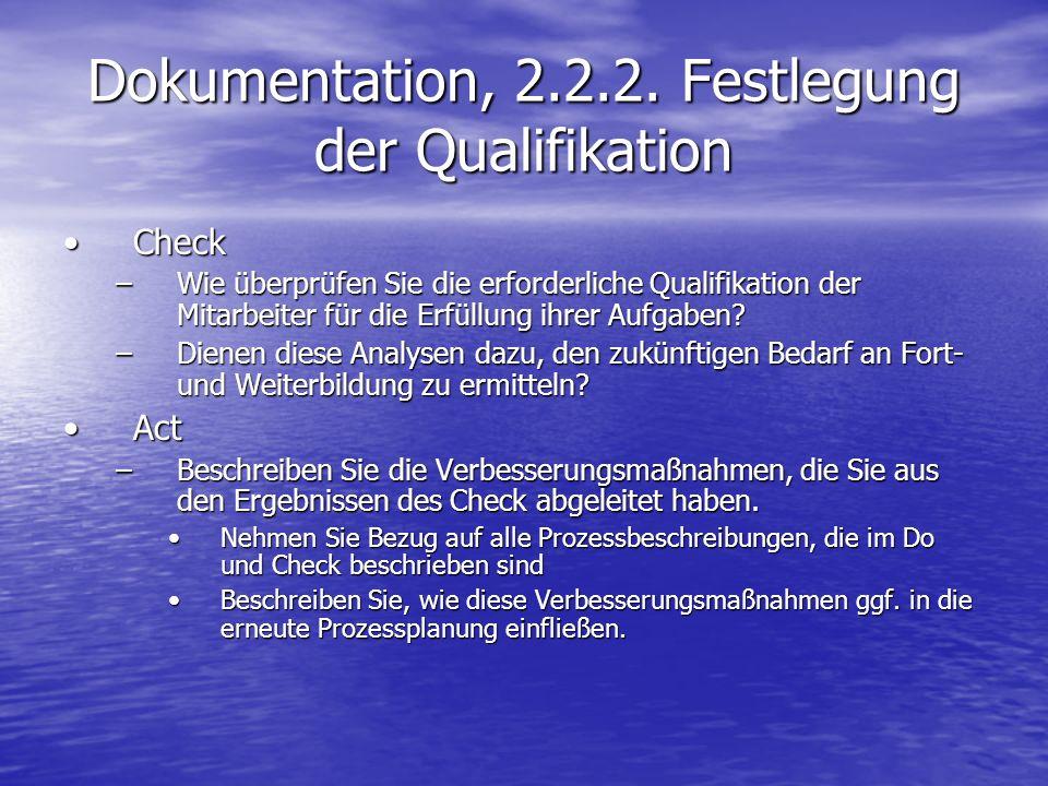 Dokumentation, 2.2.2. Festlegung der Qualifikation CheckCheck –Wie überprüfen Sie die erforderliche Qualifikation der Mitarbeiter für die Erfüllung ih