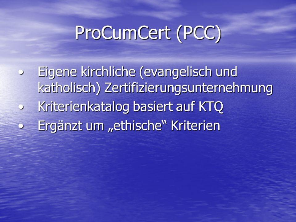 ProCumCert (PCC) Eigene kirchliche (evangelisch und katholisch) ZertifizierungsunternehmungEigene kirchliche (evangelisch und katholisch) Zertifizieru