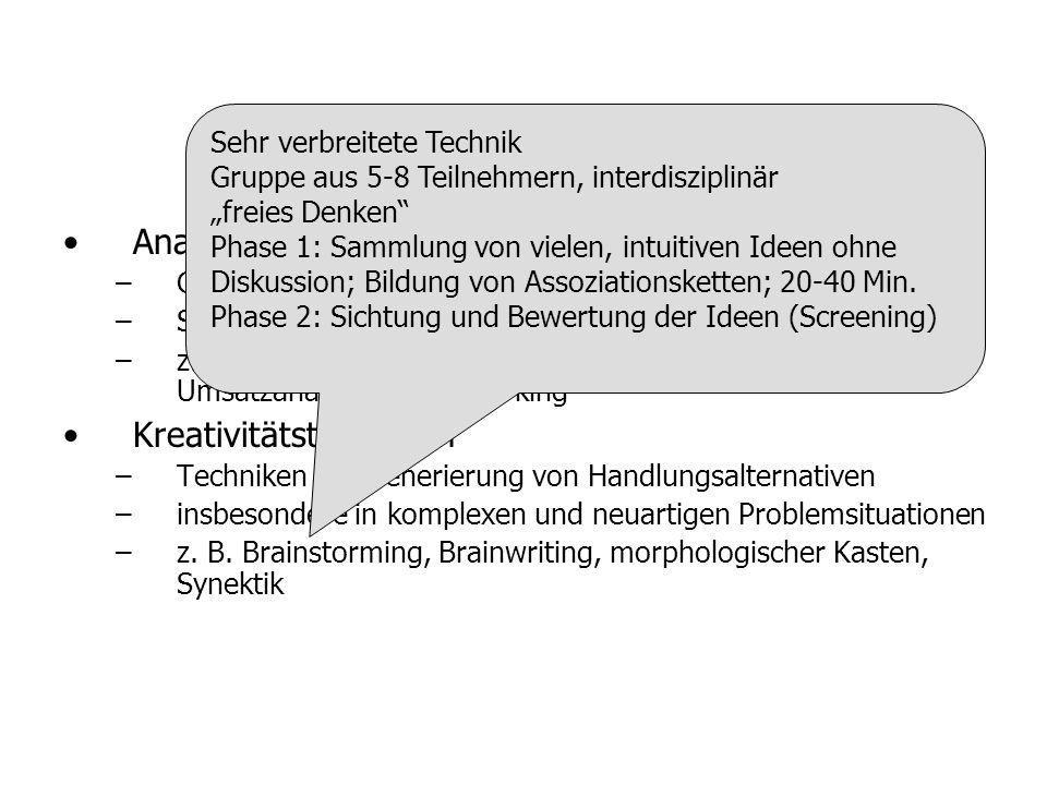 Analysetechniken – –Gewinnung von Anregungsinformationen – –System- und Problemanalyse – –z. B. Kennzahlensysteme, SWOT-Analyse, Portfolio-Analyse, Um